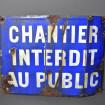 """Plaque en métal """"Chantier interdit au public"""""""